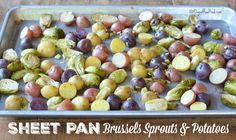 Sheet Pan Brussels Sprouts and Potatoes is a great way to achieve an almost one-dish dinner with hardly any dirty dishes waiting for you when you're done!