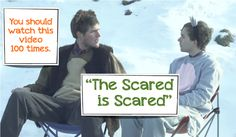 """""""The Scared is Scared.""""  Probably one of the cutest videos ever."""