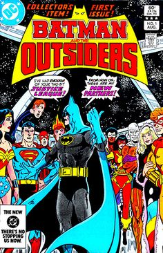 Batman and the Outsiders 1 1983 - My very first comic book