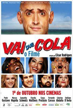 Vai que Cola - O Filme : Poster