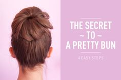 The secret to a pretty bun : I can't wait my hair grows just to try this