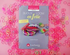 ♥ Mon nouveau livre : Bijoux Loom en folie ♥ | Poulette Magique Books, Home Decor, Baby Newborn, Magic, Madness, Creative Crafts, Bijoux, Libros, Decoration Home