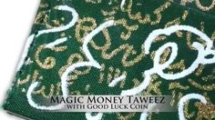 Magic Money Taweez with Good Luck Coin wrapped in Sacred Cloth