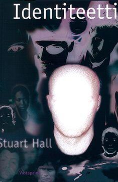 Stuart Hall: Identiteetti, Vastapaino, 1999