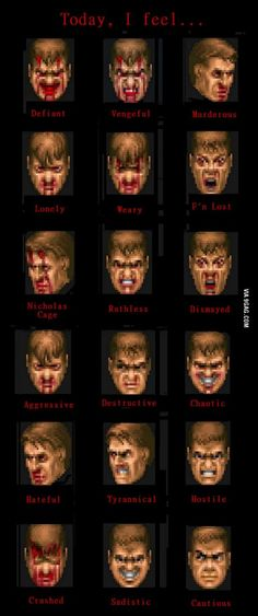 How do you feel today? Express it with Doomguy faces! Doom 4, Doom Game, King's Quest, Doom 2016, Id Software, Slayer Meme, Gamer Humor, Retro Videos, Ghost Rider