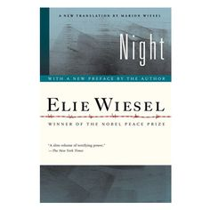 Night by Elie Wiesel Book Club Books, Good Books, Books To Read, Night By Elie Wiesel, Night Book, Nobel Peace Prize, What To Read, Book Title, Oprah