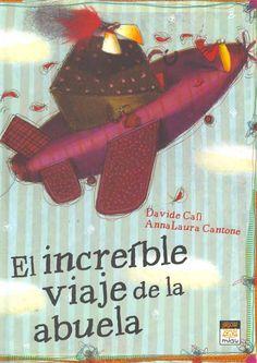 """Davide Cali / Anna Laura Cantone. """"El increíble viaje de la abuela"""". Editorial Jaguar. (6 a 8 años). Alzheimer, Jaguar, Editorial, Movies, Movie Posters, Skirt, Voyage, Libros, Films"""