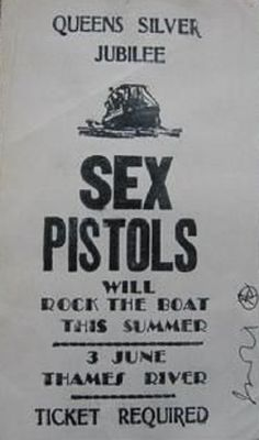 Flyer by Jamie Reid for the Sex Pistols' infamous boat trip along the river Thames to mark the Queen's silver jubilee, 1977.