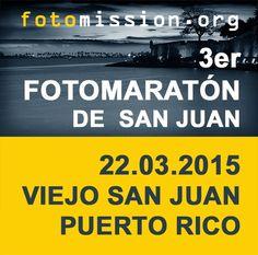 PUERTO RICO ART NEWS: Convocatoria para 3er Fotomaratón de San Juan por ...