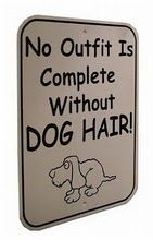 OH So true! We always seem to have Riley hair everywhere! We keep lint rollers in our vehicles-so when we leave the house we can get the hair off! :)