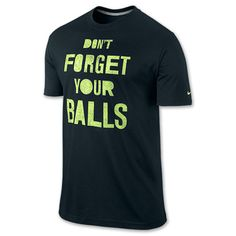 Men's Nike Don't Forget Your Balls