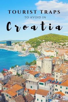 Don't fall into these traps like the majority of tourists in Croatia! These travel-savy and budget-friendly tips will help you make the most out of your trip!
