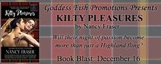 Kilty Pleasures by Nancy Fraser GENRE: Erotic Romance Ronan MacAlister's return to Glencoe, Maine reignites every one of Aileen MacDougall's adolescent fantasies. Ronan is drawn to the beautiful Ai… Win $15 Amazon GC