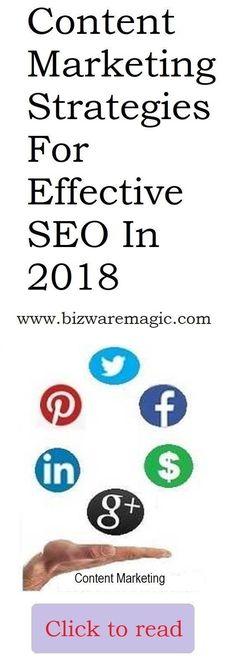 Content Marketing Strategies for Effective SEO in 2018. #seotips #seo #socialmediamarketing #contentmarketingseo