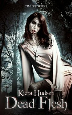 Dead Flesh (The Kiera Hudson Series Two (Book One)) by Tim O'Rourke. $3.37. 246 pages. Publisher: Ravenwoodgreys (April 26, 2012). Author: Tim O'Rourke