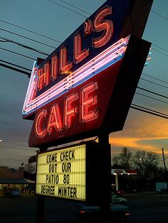 "Hill's Cafe, Austin, Tx. A constant for most of my life (and probably responsible for at least a smidge of my ""voluptuous"" figure""!"