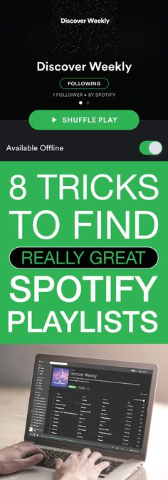 8 Tricks to Find Really Great Spotify Playlists
