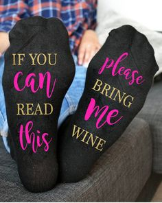 Wine Socks Pink neon If you can read this bring me wine Socks Birthday Gift #Gildan #Casual