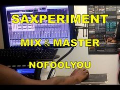 Mixing & Mastering Saxperiment Project NFU In Studio Wesss
