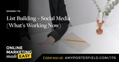 #178: List Building + Social Media (What's Working Now) - Amy Porterfield | Online Marketing Expert  ||  Amy Porterfield is a marketing strategist helping entrepreneurs build their business online. http://www.amyporterfield.com/2017/09/178-list-building-social-media/?utm_campaign=crowdfire&utm_content=crowdfire&utm_medium=social&utm_source=pinterest