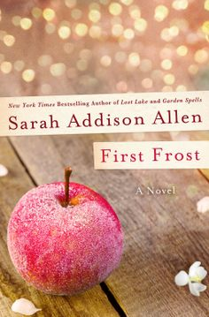 Book Reviews - Bubble Bath Books | First Frost by Sarah Addison Allen