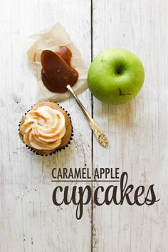 Caramel Apples transformed into Cupcakes!
