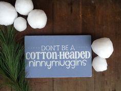 cotton-headed ninnymuggins