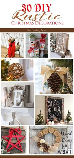 30 DIY Rustic Christmas Decorations for your Inspiration! #Christmas #Christmasdecorations #RusticChristmas