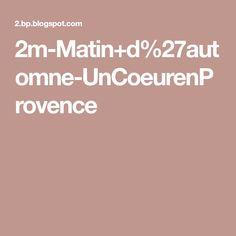 2m-Matin+d%27automne-UnCoeurenProvence