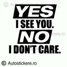 Yes i see you See You, Yes, Don't Care, Calm