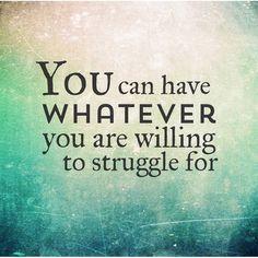 The struggle pays off!