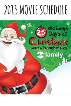 ABC Family's 25 Days of Christmas Movie Schedule 2015 - Be sure to print the schedule out or pin this to keep it handy!