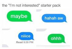 """The """"I'm not interested"""" starter pack"""
