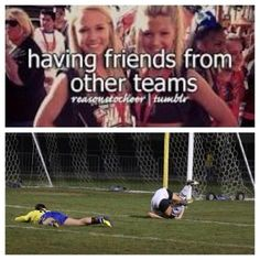 I always feel so bad when u play against my friends on another team....cause I don't wanna hurt them!!¡