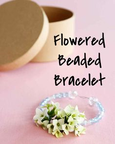 Flowered Beaded Bracelet | Martha Stewart Living - Here's a way to put those freshly-picked backyard blooms to use! String them into one-of-a-kind bracelets. They are perfect for Mother's Day, a kid's birthday party, or any day that needs a colorful pick-me-up.