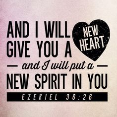 Eze 36:26 (NLT) One of the greatest transformations we can make in this life is allowing God, through Jesus, to enter and make over our hearts. Description from pktfuel.com. I searched for this on bing.com/images