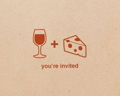 Cute invites, For one of our Wine, Wine and Cheese parties.