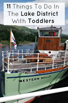 11 things to do in the Lake District with toddlers including things to do on a rainy days, awesome days out, lakeside parks and castles made for exploring.