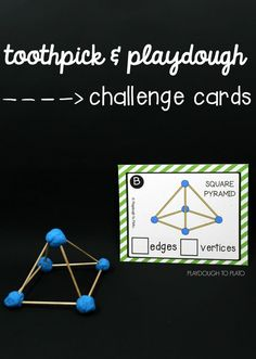 2D and 3D toothpick STEM structures! Awesome challenge cards for a STEM center, math station or makerspace. I love that it asks kids to find the edges and vertices too.