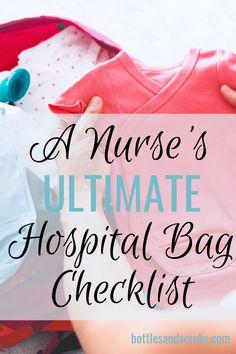 A Nurse's Ultimate Hospital Bag Checklist – Bottles and Scru – Breastfeeding Labor Bag, Labor Hospital Bag, Hospital Bag Checklist, First Pregnancy, Pregnancy Tips, Encouragement, Nursing Pads, Baby Hacks, Baby Tips