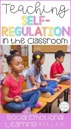 7 important ideas for teaching kids to self-regulate in the classroom and develop self-control and self-esteem. Teach children to manage their emotions and behaviors with a calming down kit, yoga, brain breaks, and more. Classroom Management Strategies, Teaching Social Skills, Social Emotional Learning, Teaching Kids, Teaching Strategies, Character Education, Music Education, Health Education, Physical Education