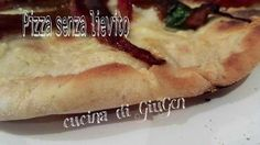 Impasto pizza pane senza lievito