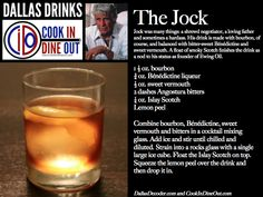 Dallas Drinks: The Jock (bourbon, sweet vermouth, Benedictine, smoky Islay Scotch)