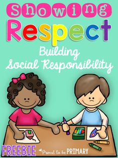 Respect Activity Pack for Primary Grades-Life Skills, Classroom Management, Kindergarten, 1st, 2nd, 3rd, Homeschool This Showing Respect FREEBIE is perfect for when you teach your students about respect and the different ways they can show themselves, others, and their school respect! It has 3 pages of printable activities to go along with your social responsibility lessons!