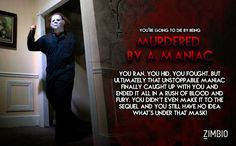 My horror movie cause of death would be: Murdered By a Maniac #ZimbioQuiz - Quiz