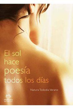 El sol hace poesía en tu piel,evita el resecamiento de tu piel en verano ,hidratándola constantemente