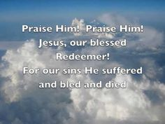 *Praise Him Praise Him - Joslin Grove Choral Society (with lyrics)