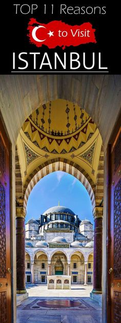TOP 11 Reasons to Visit ISTANBUL #Istanbul #Travel
