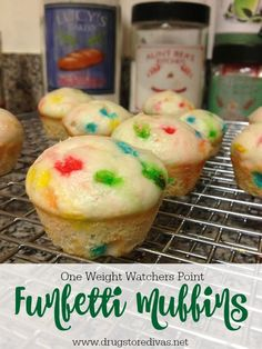Funfetti muffins. You can make them with only three ingredients and they're only one Weight Watchers point.