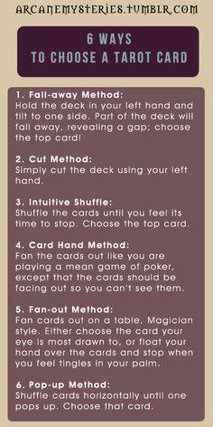 ArcaneMysteries  (Six Ways To Choose A Tarot Card.)
